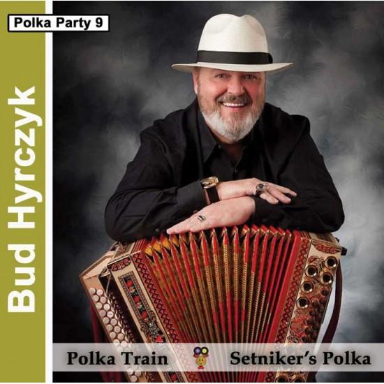 Bud Hyrczyk Polka - Polka Train