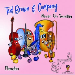 Ted Brown en Company - Never on Sunday