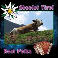Absolut Tirol - Rosi Polka